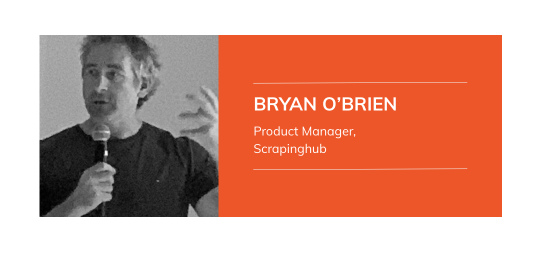 The Future of Web Scraping & The Next Generation of Web Scraping - Bryan O'Brien