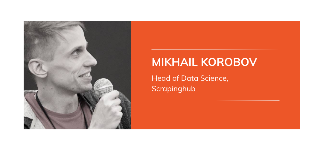 How Machine Learning can be used in Web Scraping - Mikhail Korobov